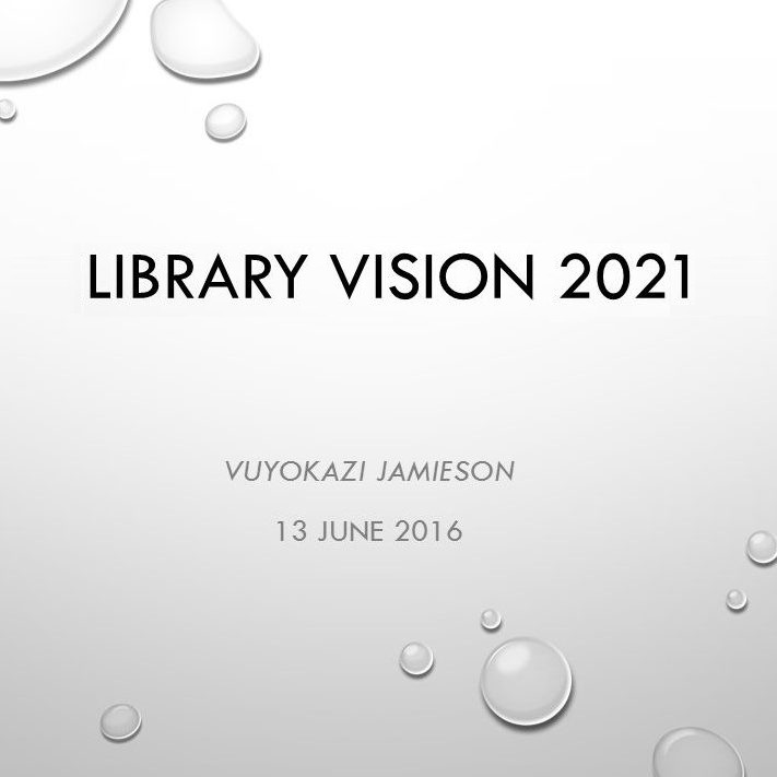 Library Vision 2021